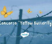 """Concorso """"Yellow Butterfly"""" per il Giorno Della Memoria"""
